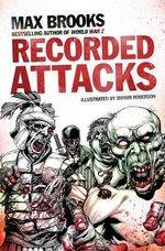 Recorded Attacks by Max Brooks