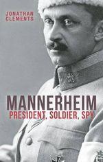 Mannerheim by Jonathan Clements