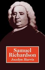 Samuel Richardson by Jocelyn Harris